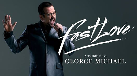 Fast Love a Tribute To George Michael
