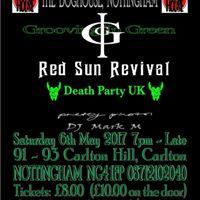 Grooving in GreenRed Sun RevivalDeath Party UK in Nottingham