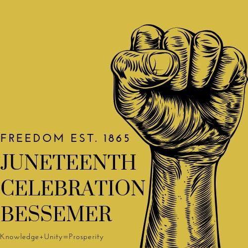 Juneteenth Celebration Bessemer