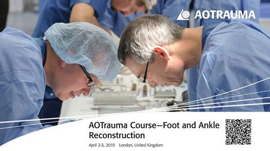 AOTrauma CourseFoot and Ankle Reconstruction