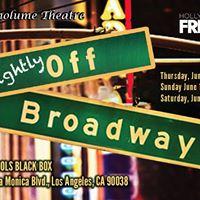 Slightly-Off Broadway at Hollywood Fringe