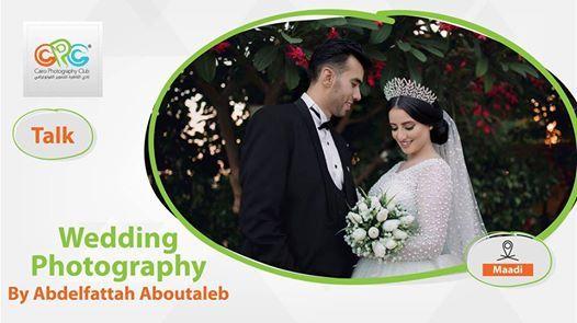 Wedding Photography Talk  Abdelfattah Aboutaleb
