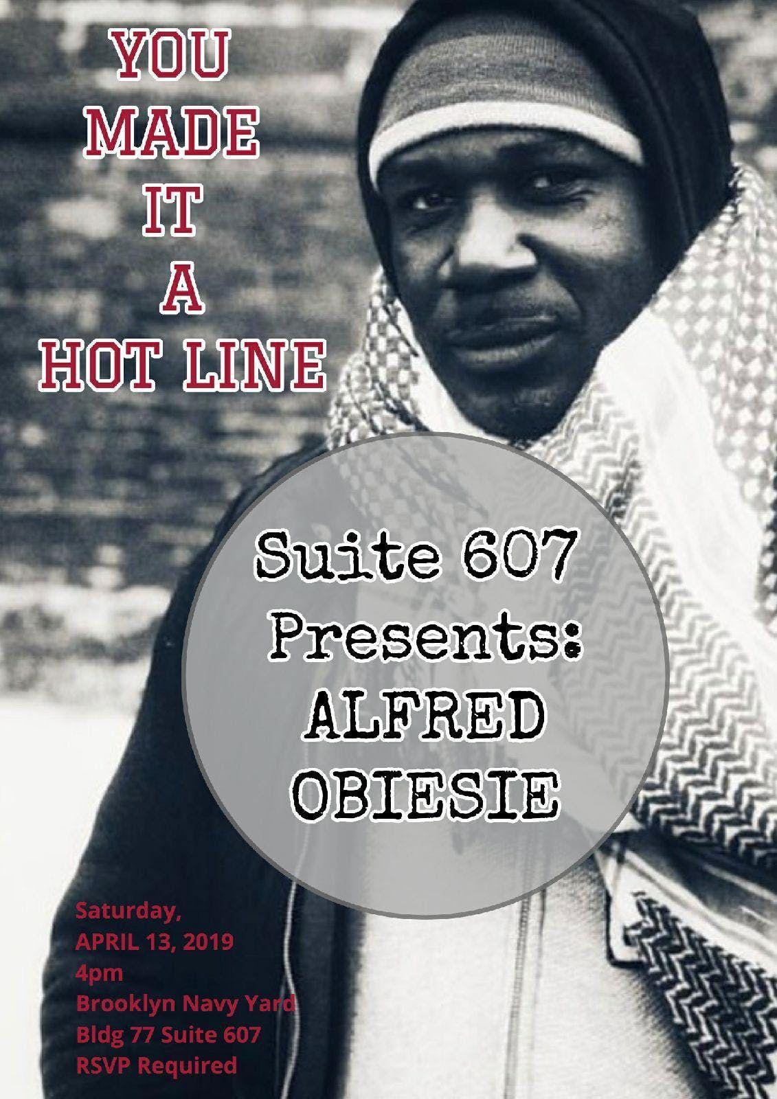 Suite 607 Presents Alfred Obiesie