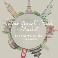 JFV Ouranos Presents International Food Market