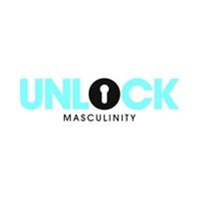 Unlock Masculinity