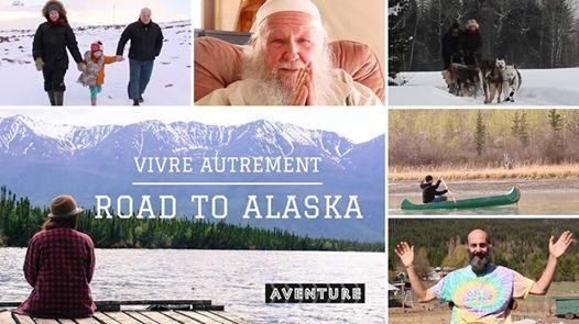 Projection Vivre Autrement Road to Alaska