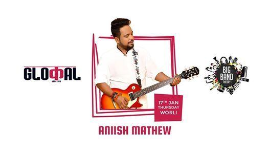 Big Band Theory with Aniish Mathew