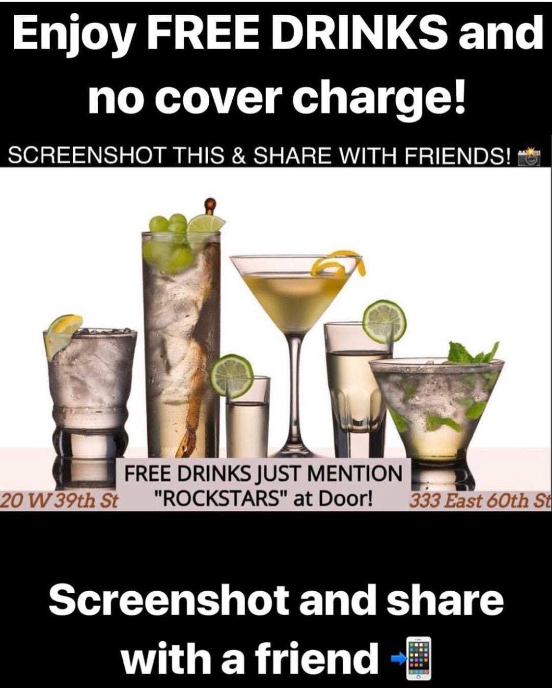 Free Drinks at 333 East 60th St or 20 W 39th St say ROCKSTARS Guestlist