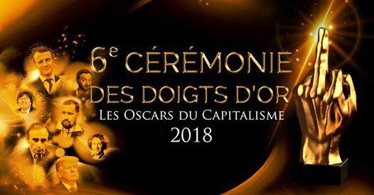 6e Crmonie des Doigts dOr- Les Oscars du Capitalisme
