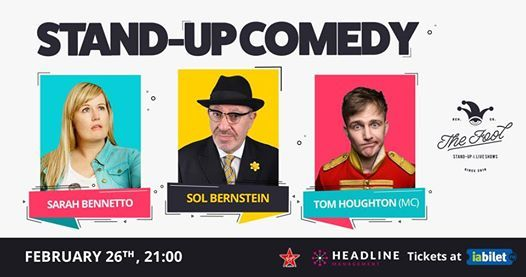 Stand-up Comedy Sol Bernstein Sarah Bennetto & Tom Houghton MC