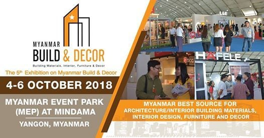 Myanmar Build & Decor 2018 at Myanmar Event Park M E P at