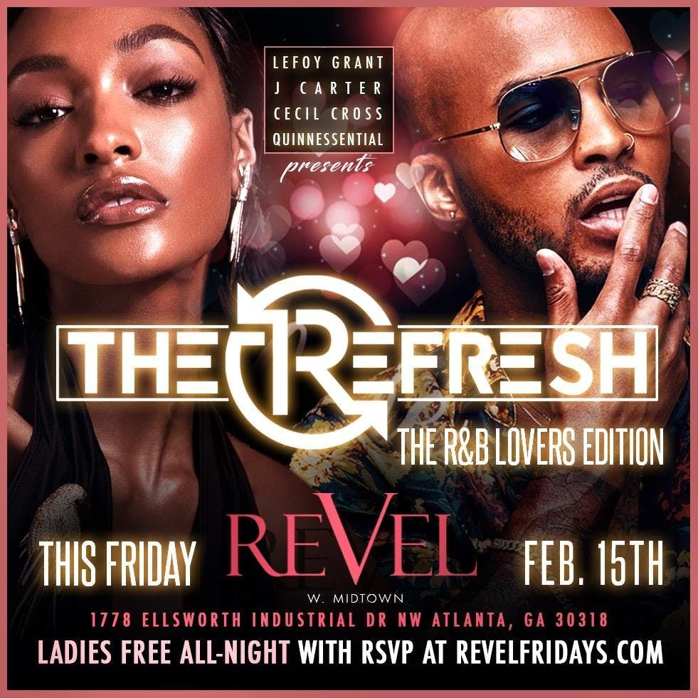 After the work-week enjoy The ReFRESH  REVEL Live MusicAmazing FoodDJs