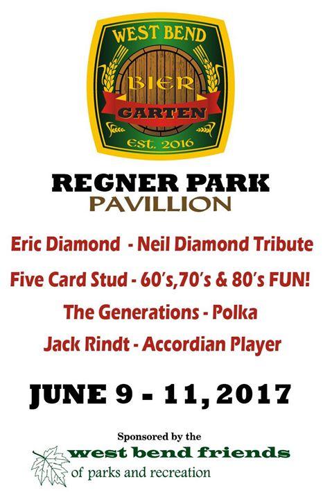 Bier Garten Regner Park June 9 11 At West Bend Parks Recreation