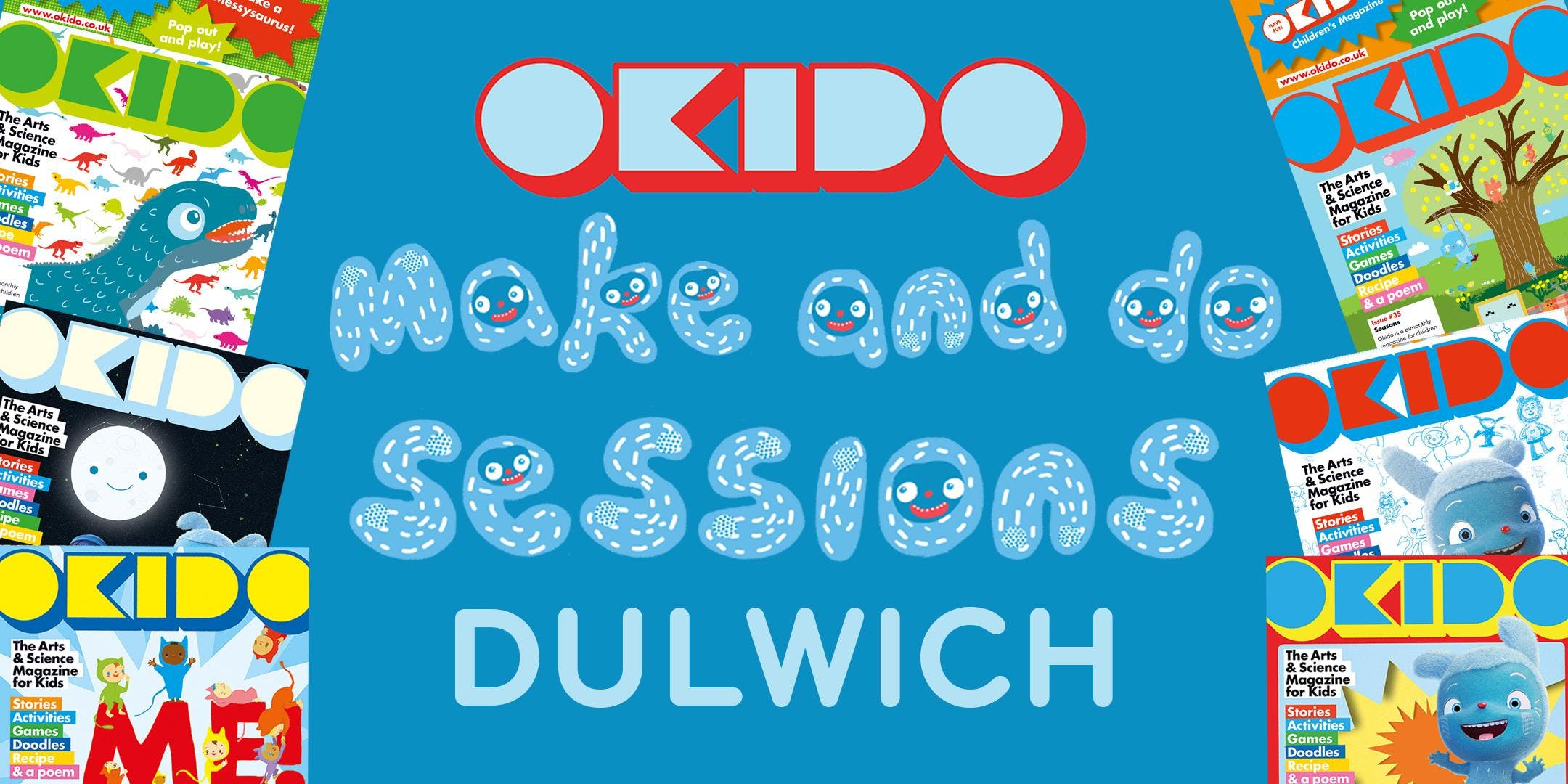 OKIDO MAKE-AND-DO SESSIONS in DULWICH Spring 2018
