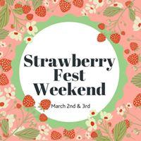 Strawberry Fest Weekend