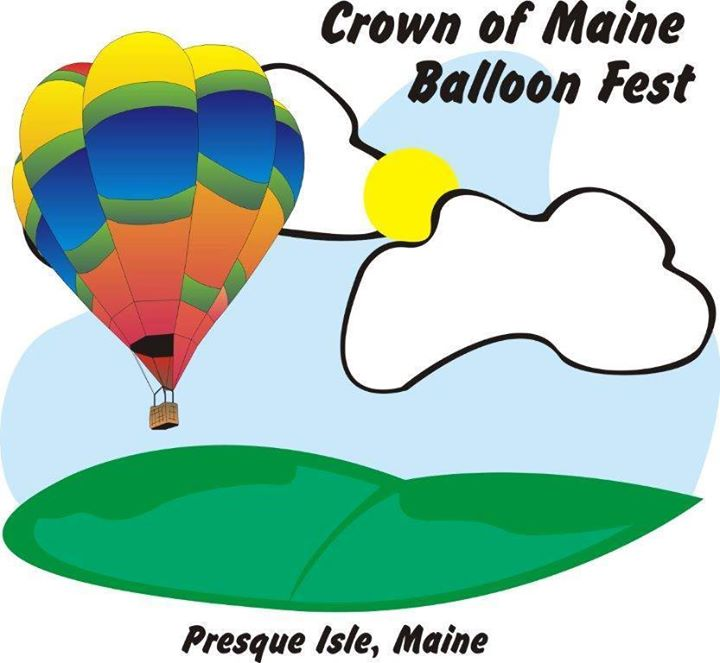 2018 Crown of Maine Balloon Fest at Northern Maine Fair ...