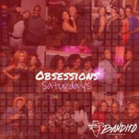 THE RETURN Of Obsessions Saturdays At New Location