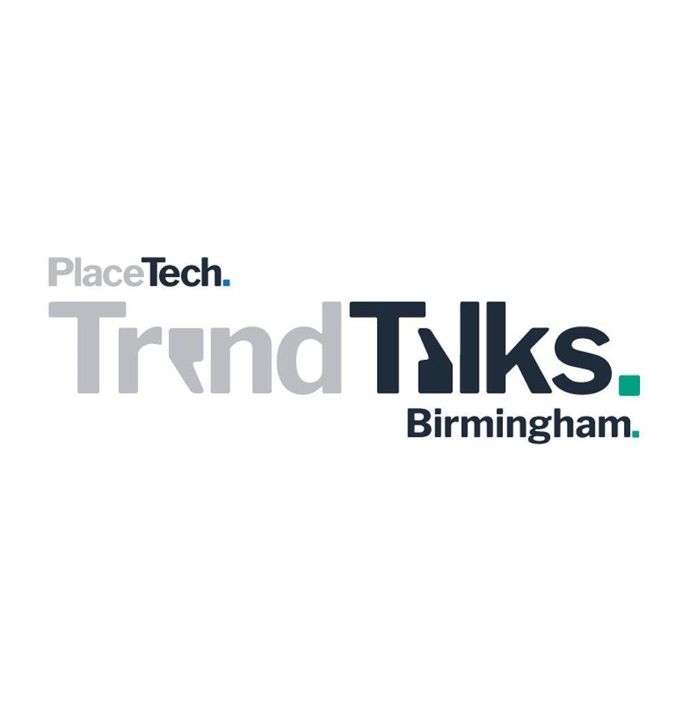 PlaceTech Trend Talk Birmingham