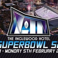 Super Bowl 52 Party  Inglewood Hotel