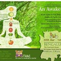 An Awakening - 3 Day Workshop by The Health Awareness Center