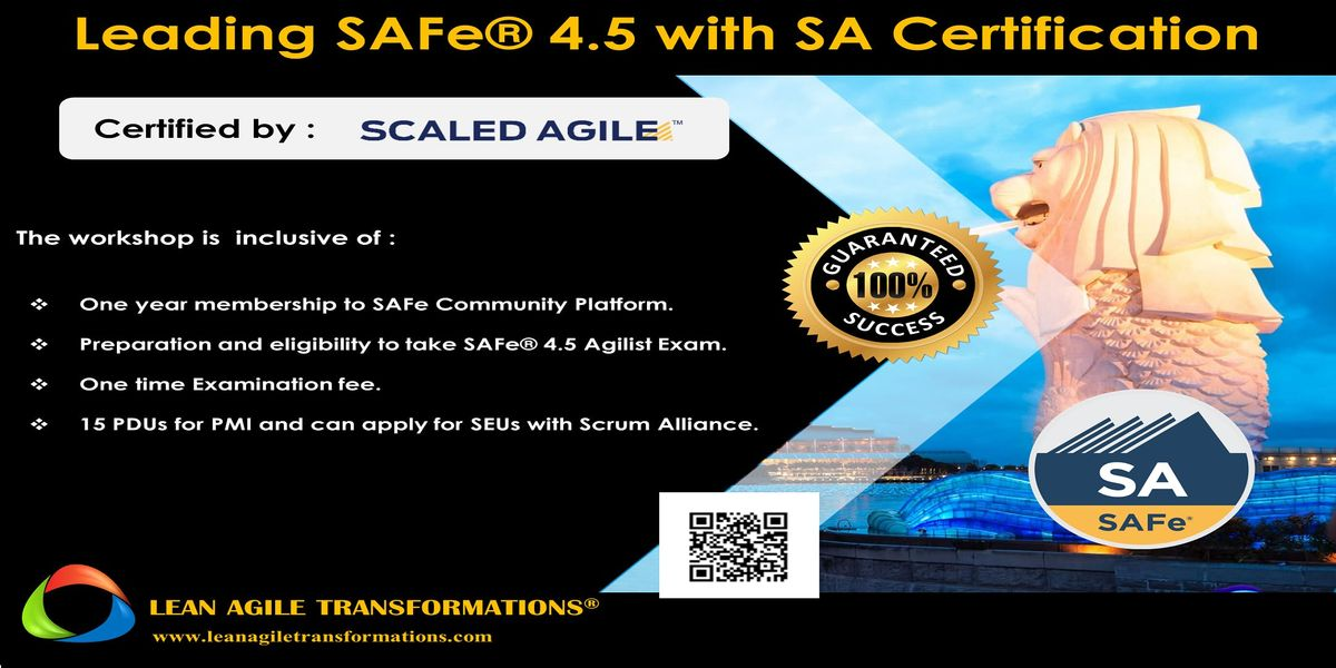 LEADING SAFE 4.5 WITH SAFE AGILIST (SA) CERTIFICATION