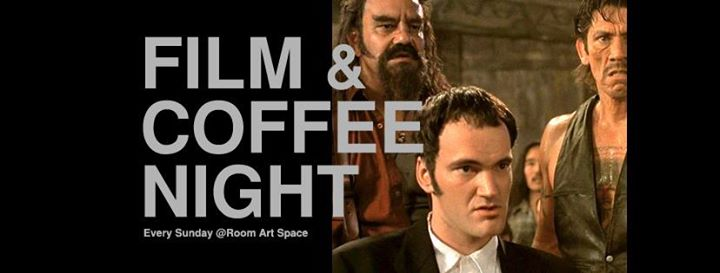 Film & Coffee Night From Dusk till Dawn