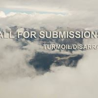 CALL for Submissions Turmoil and disarray