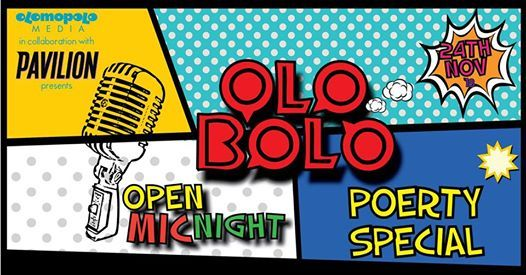 OLO BOLO - Open Mic Night - Poetry Special