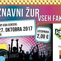 Spoznavni UR vseh fakultet  DJ Janko  Nova Gorica