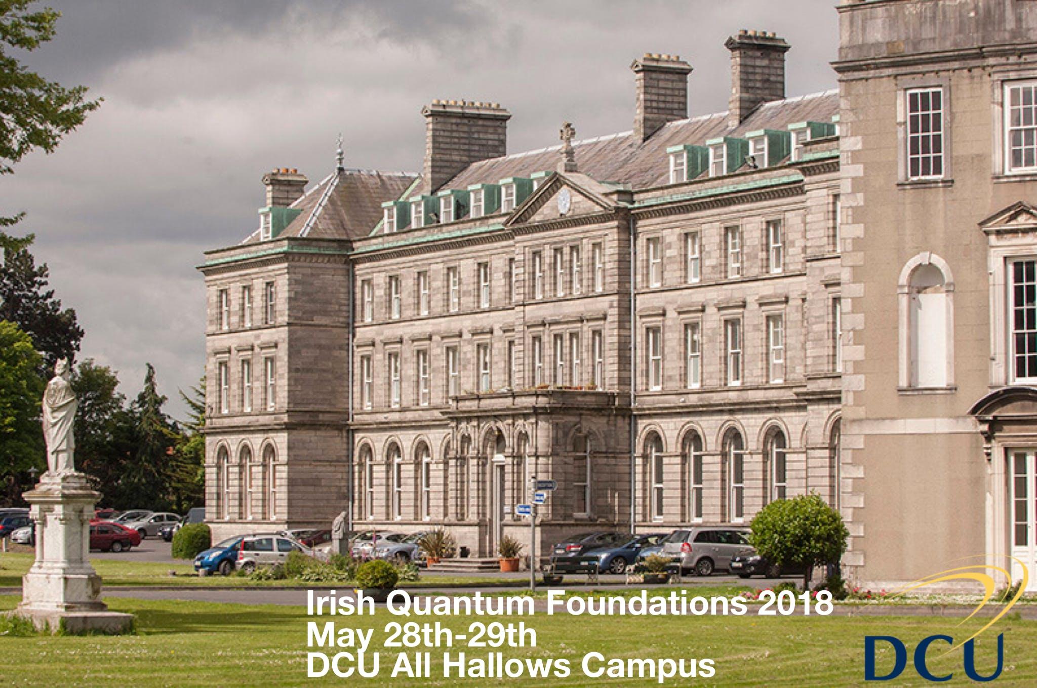Irish Quantum Foundations 2018