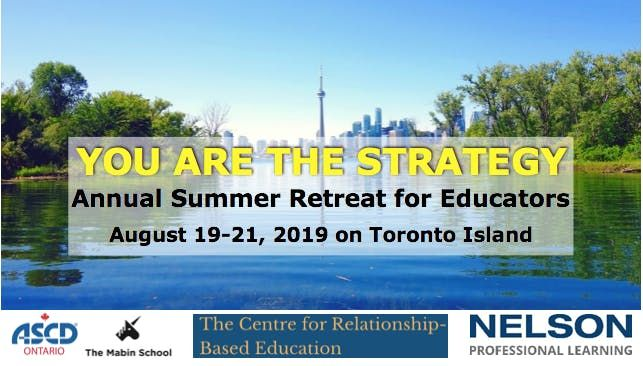 You Are the Strategy: Annual Summer Retreat for Educators