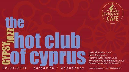The Hot Club Of Cyprus  Atlye Cad Kazan Cafe