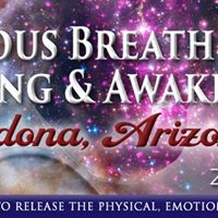 Sedona AZ- Conscious Breathing For Healing &amp Awakening