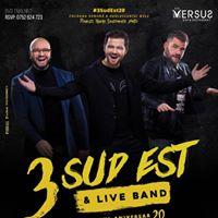 3 Sud Est &amp Live Band
