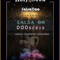 Salsa On DOOsdays HolyWood Stage