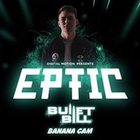 EPTIC w Bullet Bill &amp Banana Cam at The Red Room
