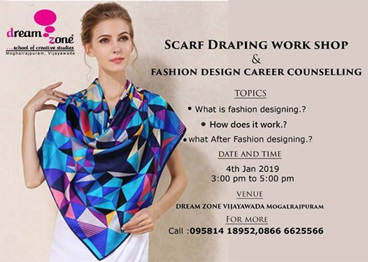 Fashion Design Career Counselling At Dreamzone School Of Creative Studies Vijayawada India 32 2 16a 4th Floor Samsung Building Prajasakthi Nagar Moghalrajpuram Vijayawada 520002 Vijayawada India 520002 Vijayawada