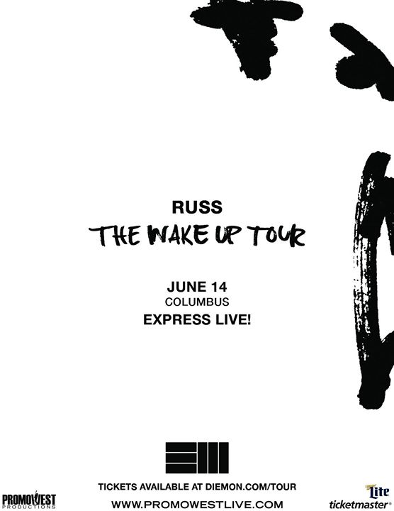 Russ - The Wake Up Tour - Presented by Power 107 5 at