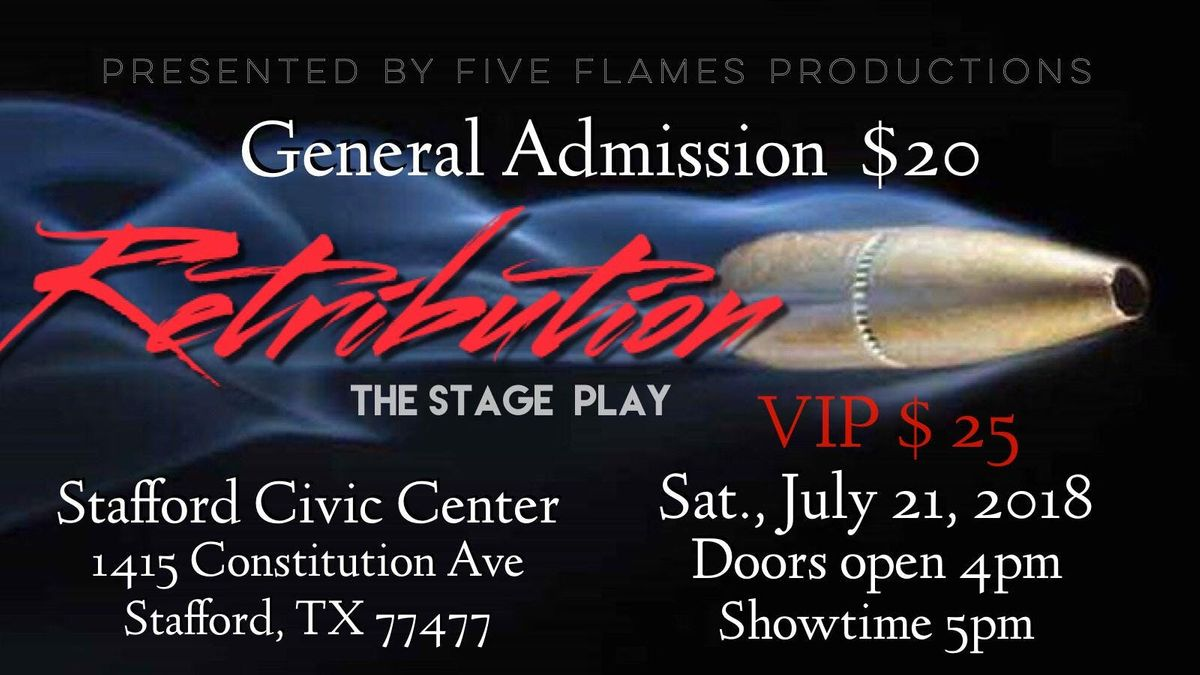 RetributionThe Stage Play