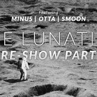 Note Lunatiche Pre-Show Party at HYDRO