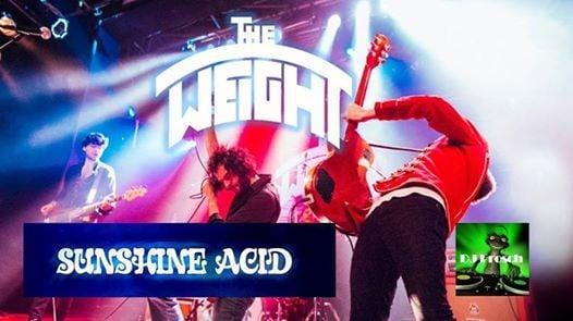 The Weight & Sunshine Acid  DJ Frosch