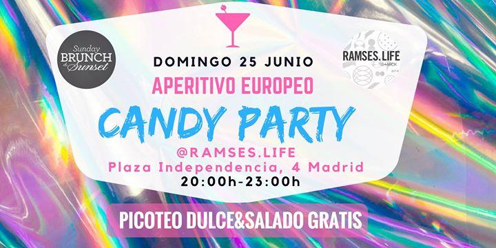 AperitivoEuropeo - CANDY PARTY Ramses con picoteo dulce&salado gratis
