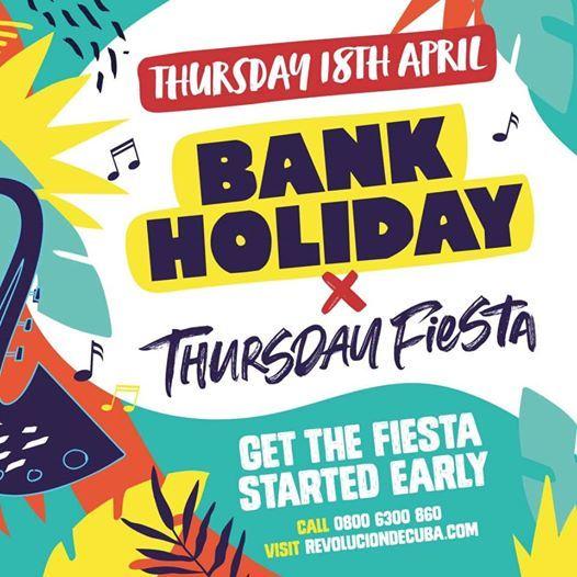 Bank Holiday Thursday Fiesta