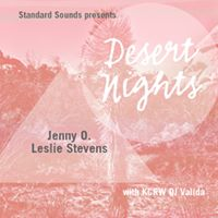Desert Nights November 25th featuring Jenny O. and Leslie Stevens