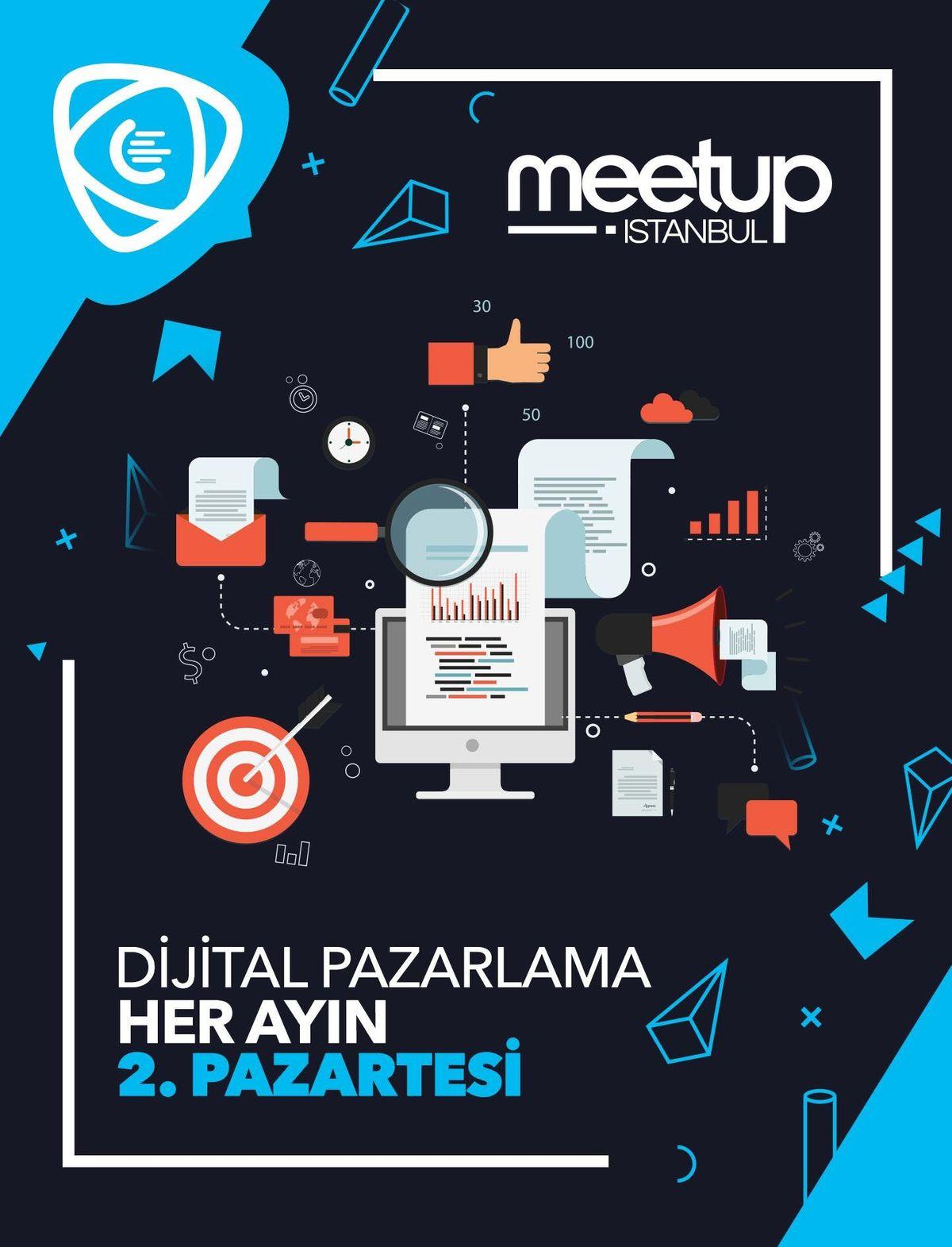 Dijital Pazarlama - Meetup stanbul