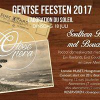 CloseOpera  Gentse Feesten 2017  Southern Breeze met Bouche B