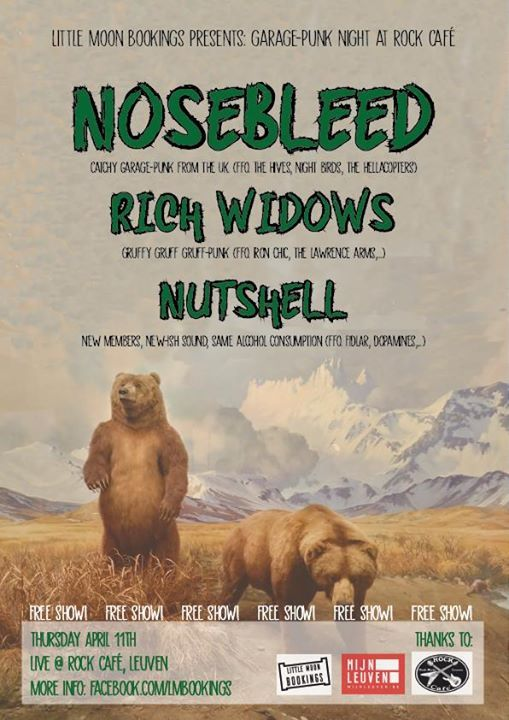 NOSEBLEED(uk), Rich Widows, Nutshell at Rock Café Leuven