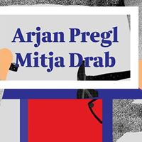 Pogovor in branje Arjan Pregl Mitja Drab
