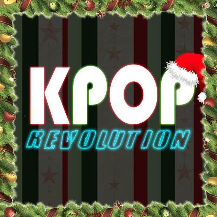 Kpop Revolution  Merry Christmas  Sbado 23 Diciembre 2017