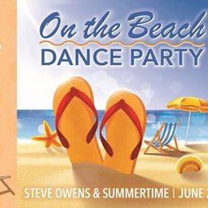 On the Beach Dance Party with Steve Owens & Summertime